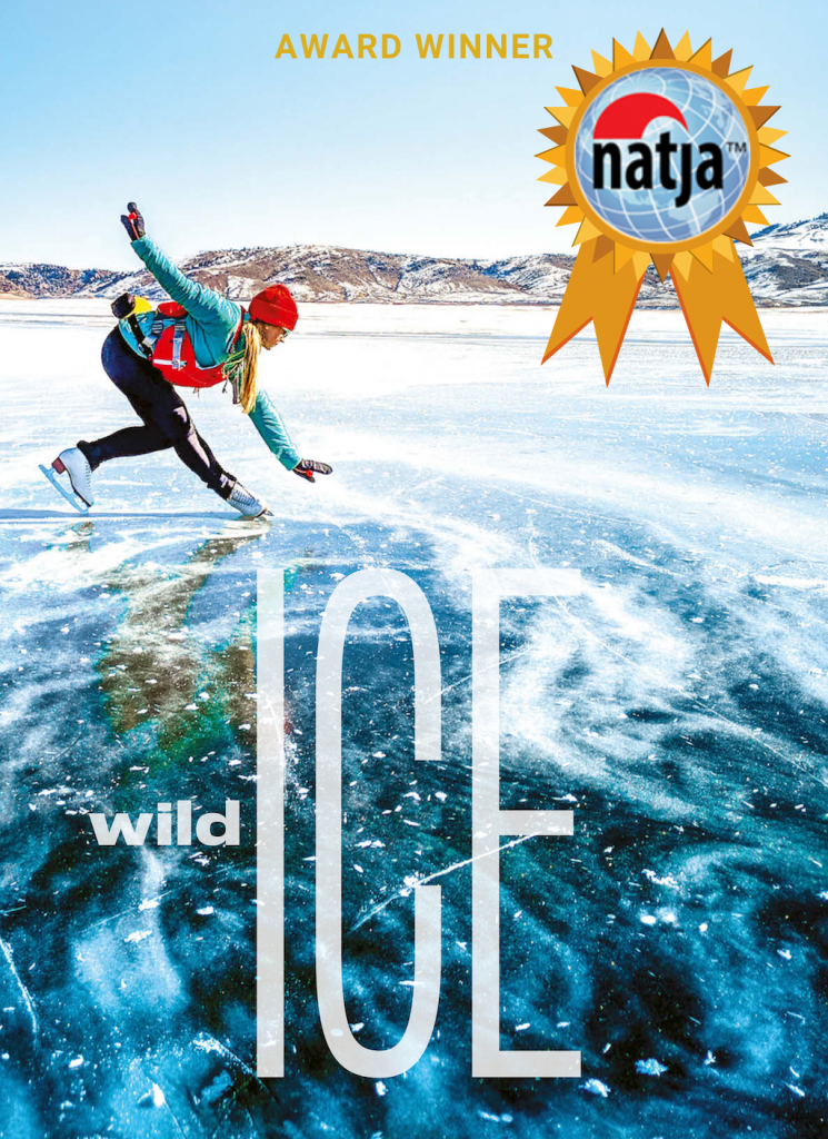 Wild Ice (NATJA Award Winner)